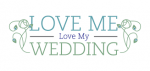 Wedding Videography - Love Me Love My Wedding Text